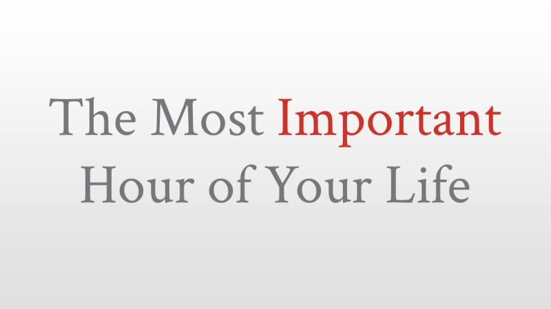 blog-most_important_hour_of_your_life