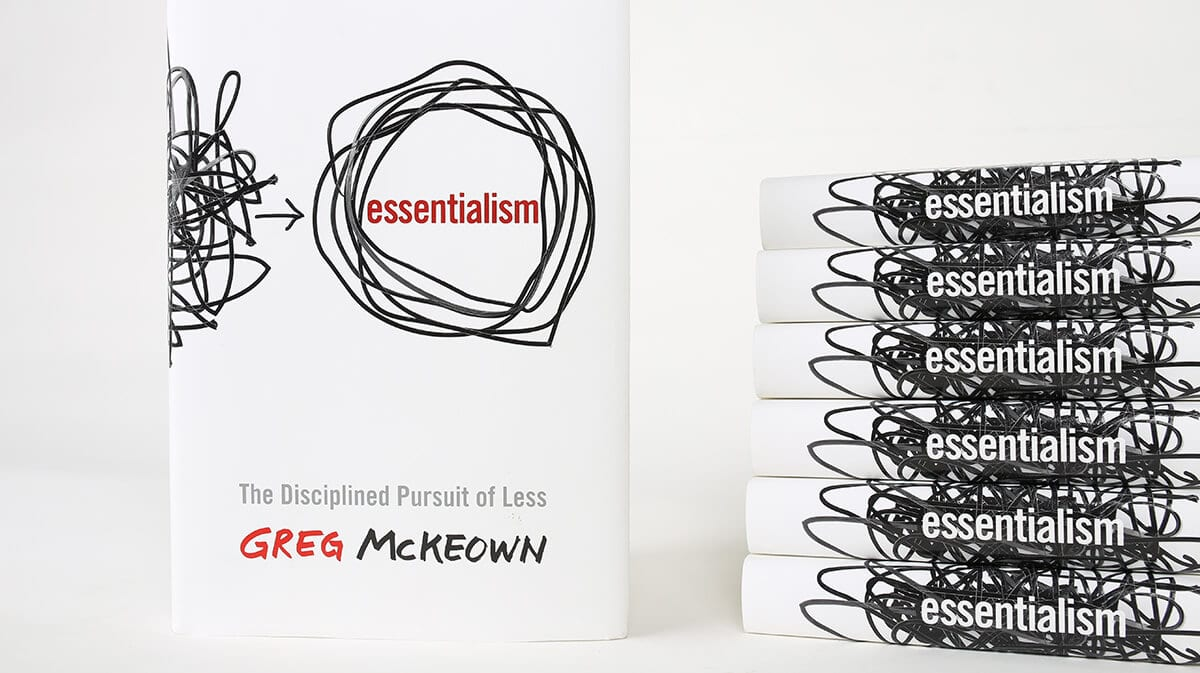 blog-essentialism_the_disciplined_pursuit_of_less