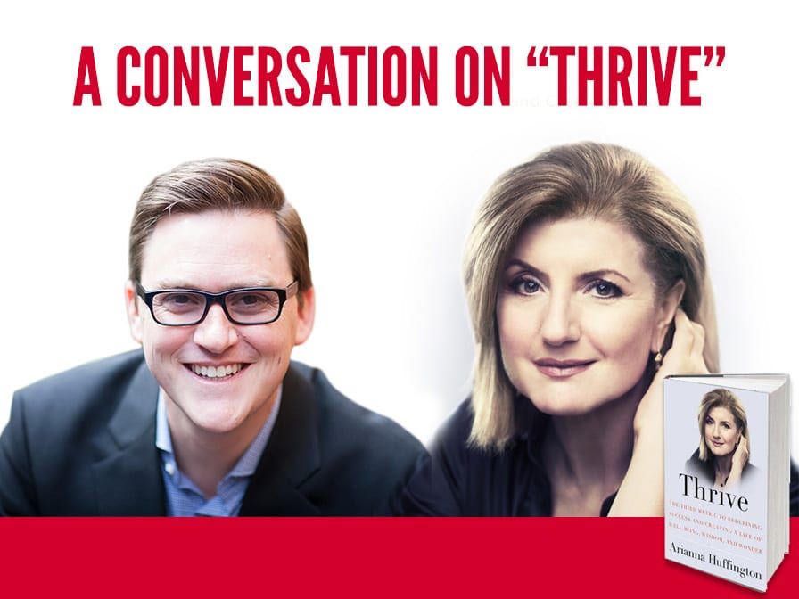 A Conversation on Thrive with Arianna Huffington